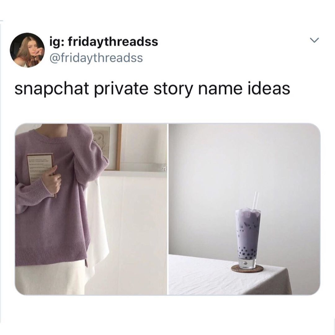 Whats Your Priv Story Name Snapchat Names Names Instagram