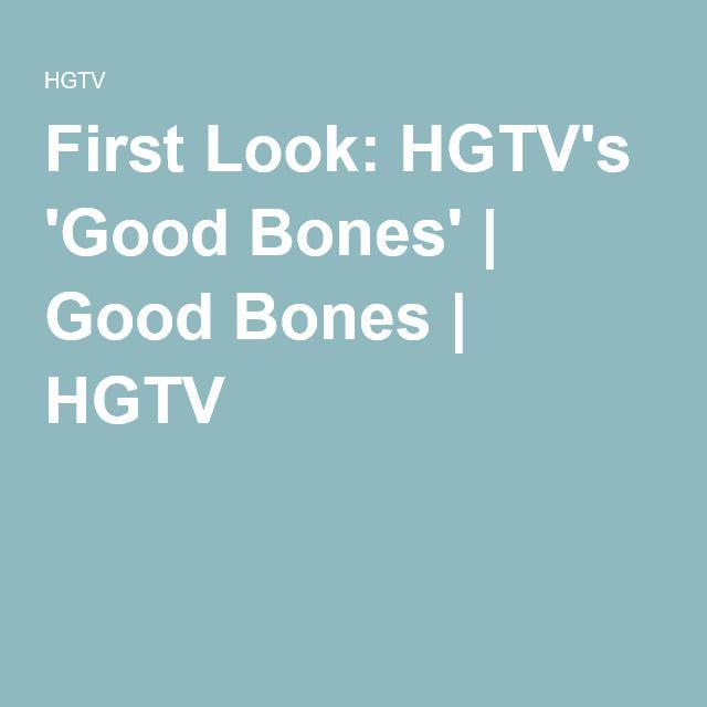 First Look: HGTV's 'Good Bones' | Good Bones | HGTV