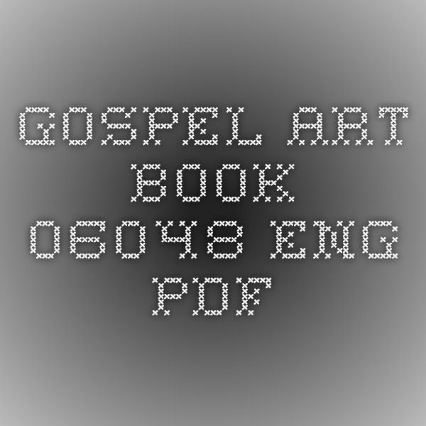 Gospel Art Book - 06048_eng pdf You can download the entire
