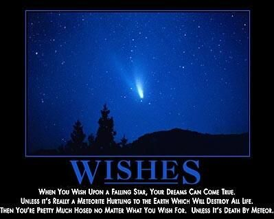National Meteor Day. Be careful what you wish for.