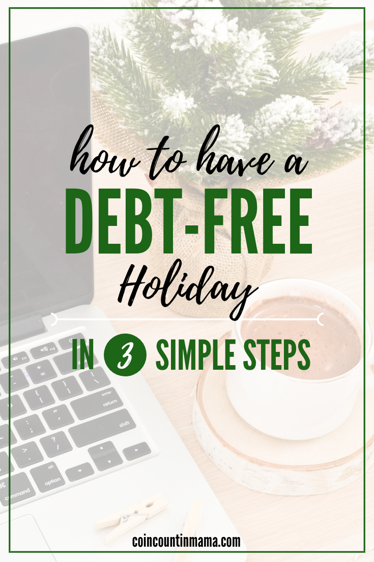 How to have a debt-free holiday in 3 simple steps! Avoid drowning in debt this holiday season with these simple tips and tricks. Stay on budget this year by saving more and spending less this holiday season! #christmas #budgetingfortheholidays#budgetingtips #christmasgifts #debtfreecommunity #debtfreeholiday #debtfreechristmas