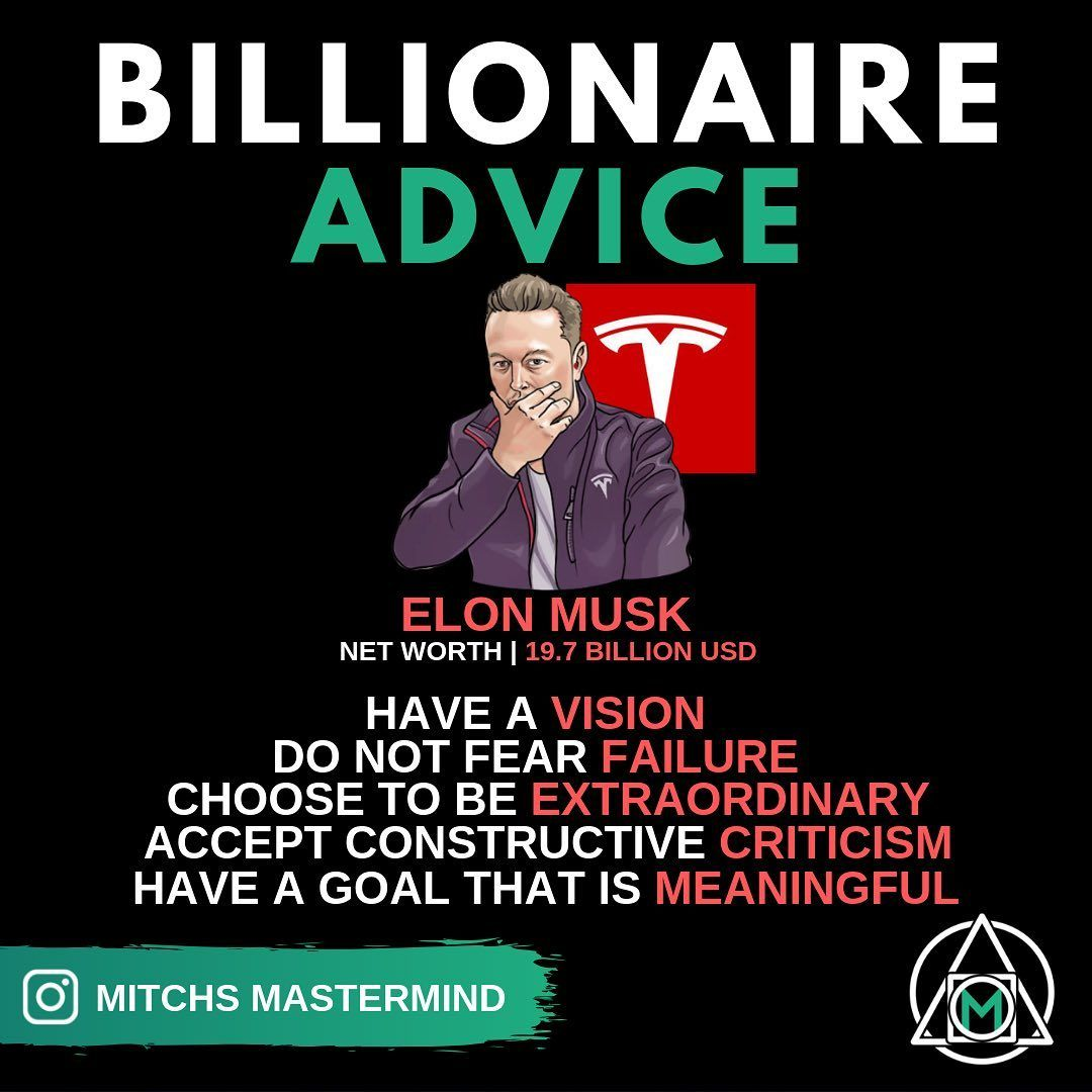 Billionaire Advice From Elon Musk What S Up My Masters Now If I Was Going To Take Advice Off Anyone Elon Musk Would Certainly Be Up There One En 2020 Generale