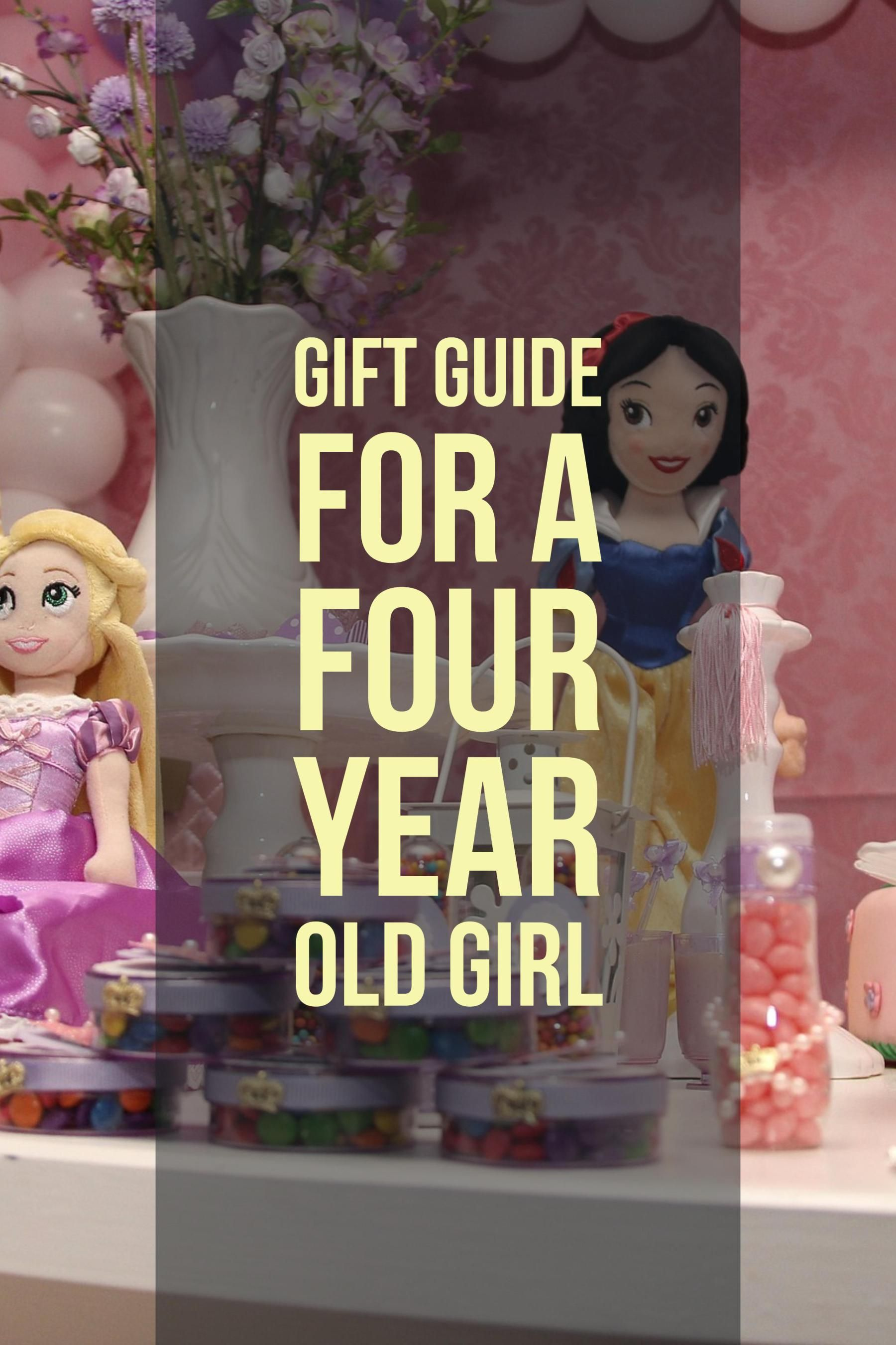 Best Birthday Gifts For A 4 Year Old Girl Who Has Everything