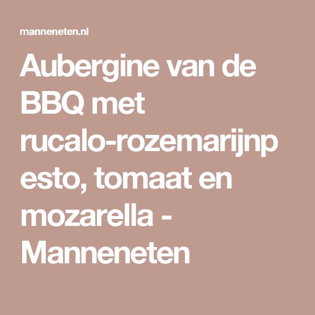 Aubergine van de BBQ met rucalo rozemarijnpesto.