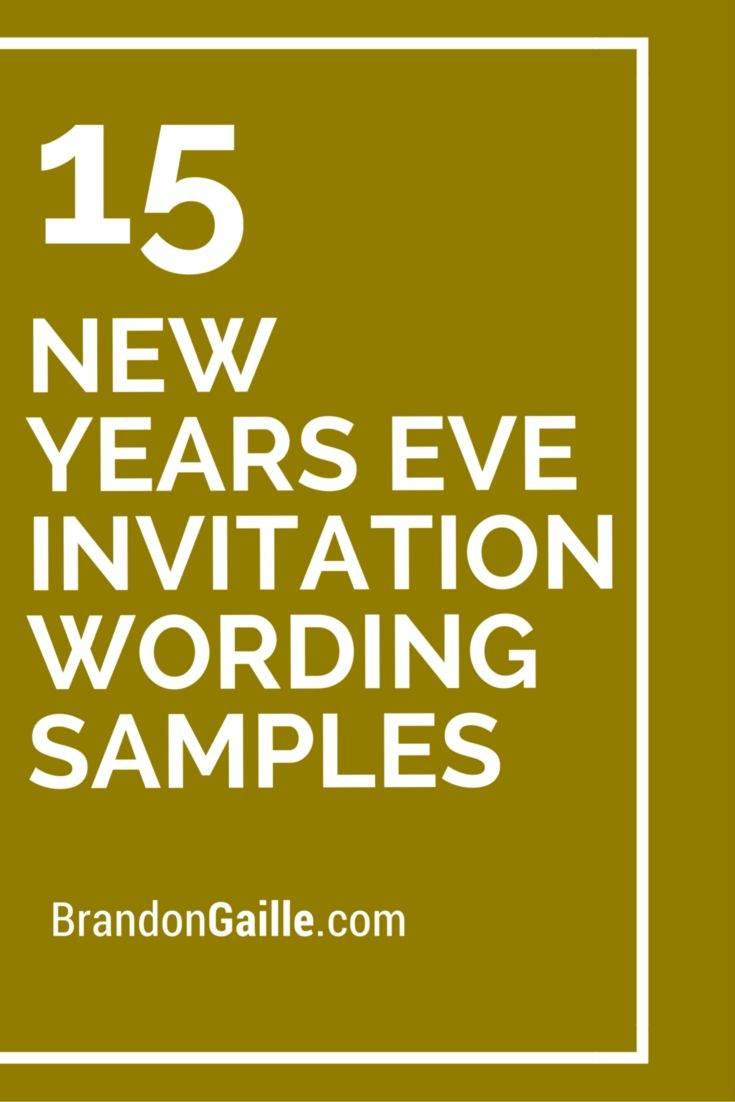 15 New Years Eve Invitation Wording Samples Messages And