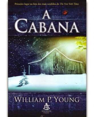 Livro A Cabana Autor William P Young Numero De Paginas 232