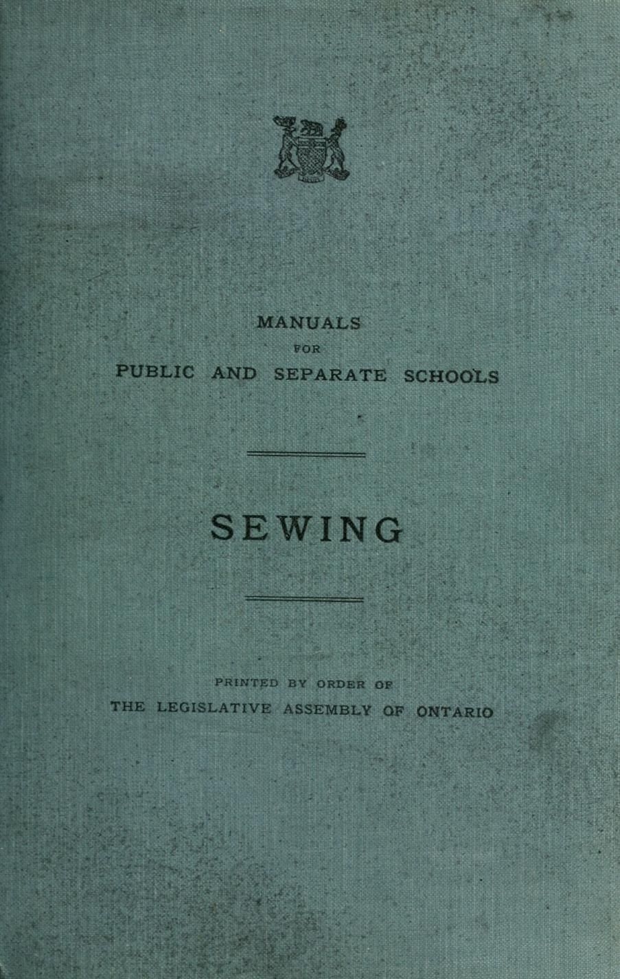 """Manuals For Public and Separate Schools: Sewing"" by: The Legislative Assembly of Ontario (1919) 
