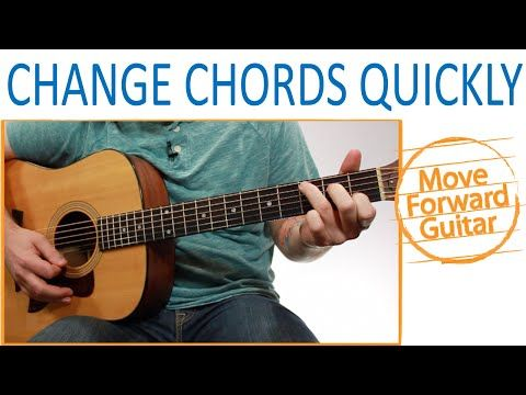 How To Change Guitar Chords Quickly Guitar Lessons Guitar