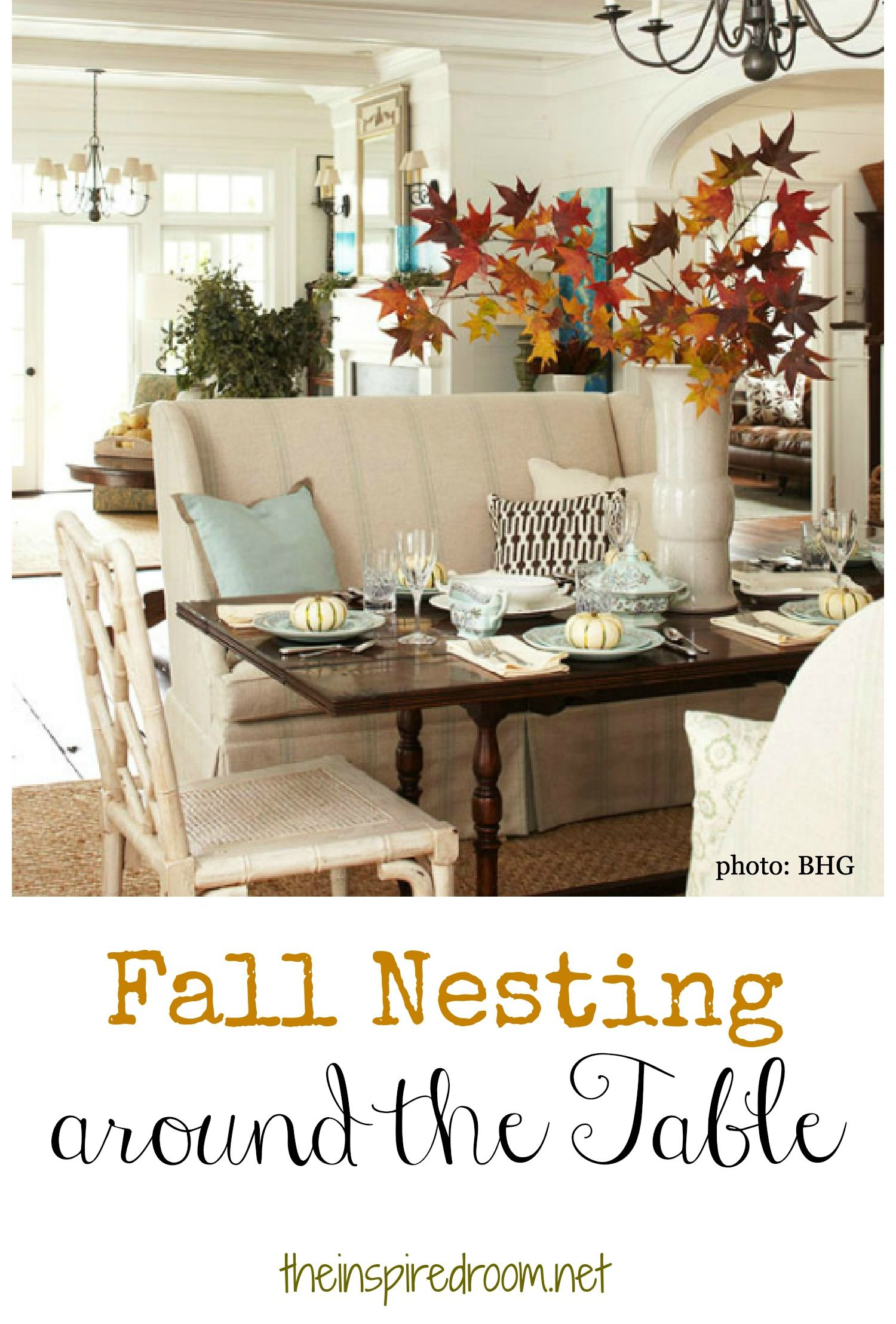 Fall Nesting Around The Table  Fall Table Decorating And Bench Endearing Decorating Ideas For Dining Room Table Design Inspiration