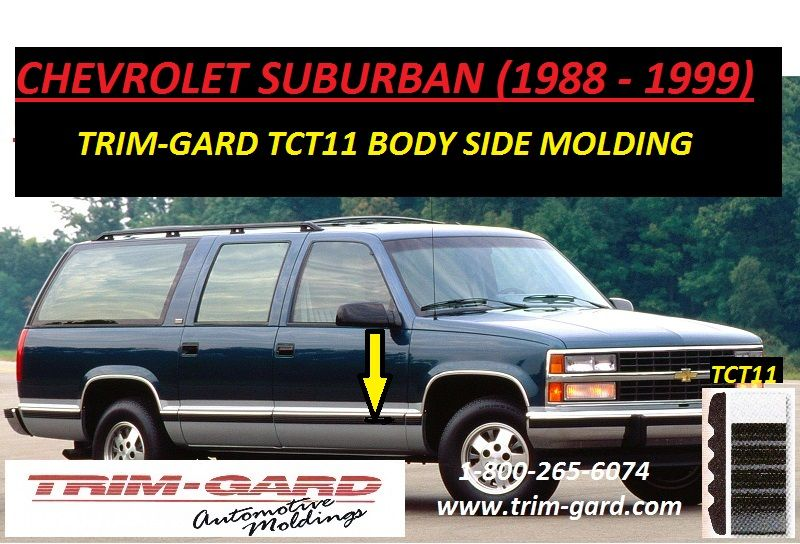 1988 1989 1990 1991 1992 1993 1994 1995 1996 1997 1998 1999 Chevrolet Suburban Body Side Molding Trim Ga Chevrolet Suburban Moldings And Trim Chevy Suburban