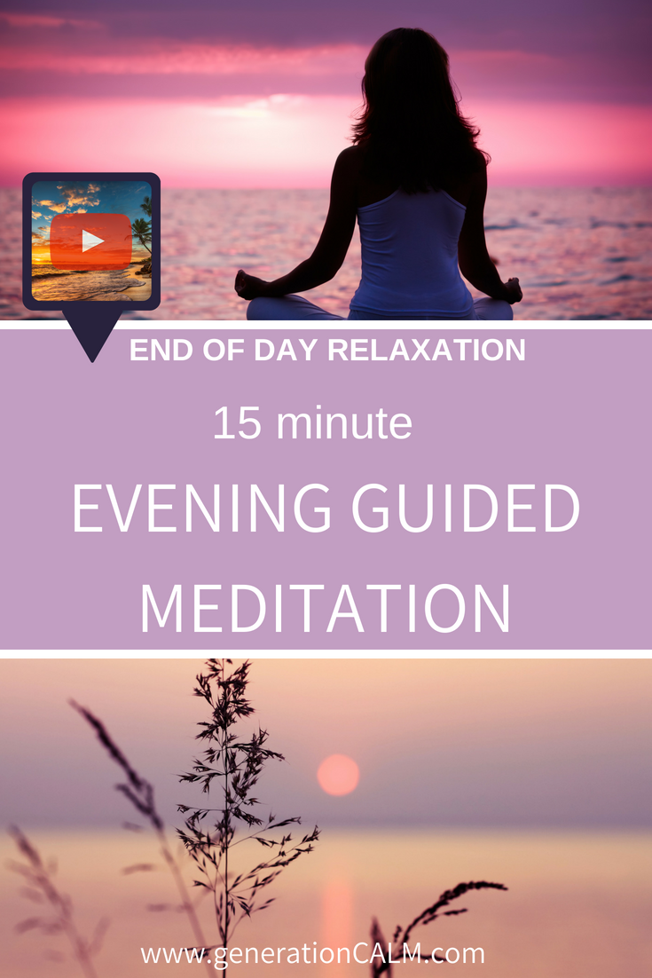 19++ End of day guided meditation inspirations