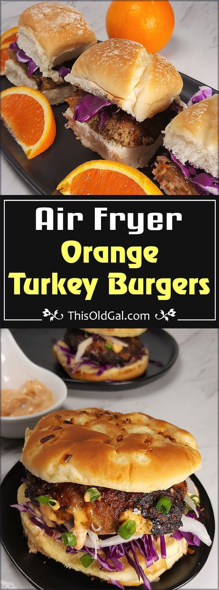 Air Fryer Orange Turkey Burgers with an Asian flair are