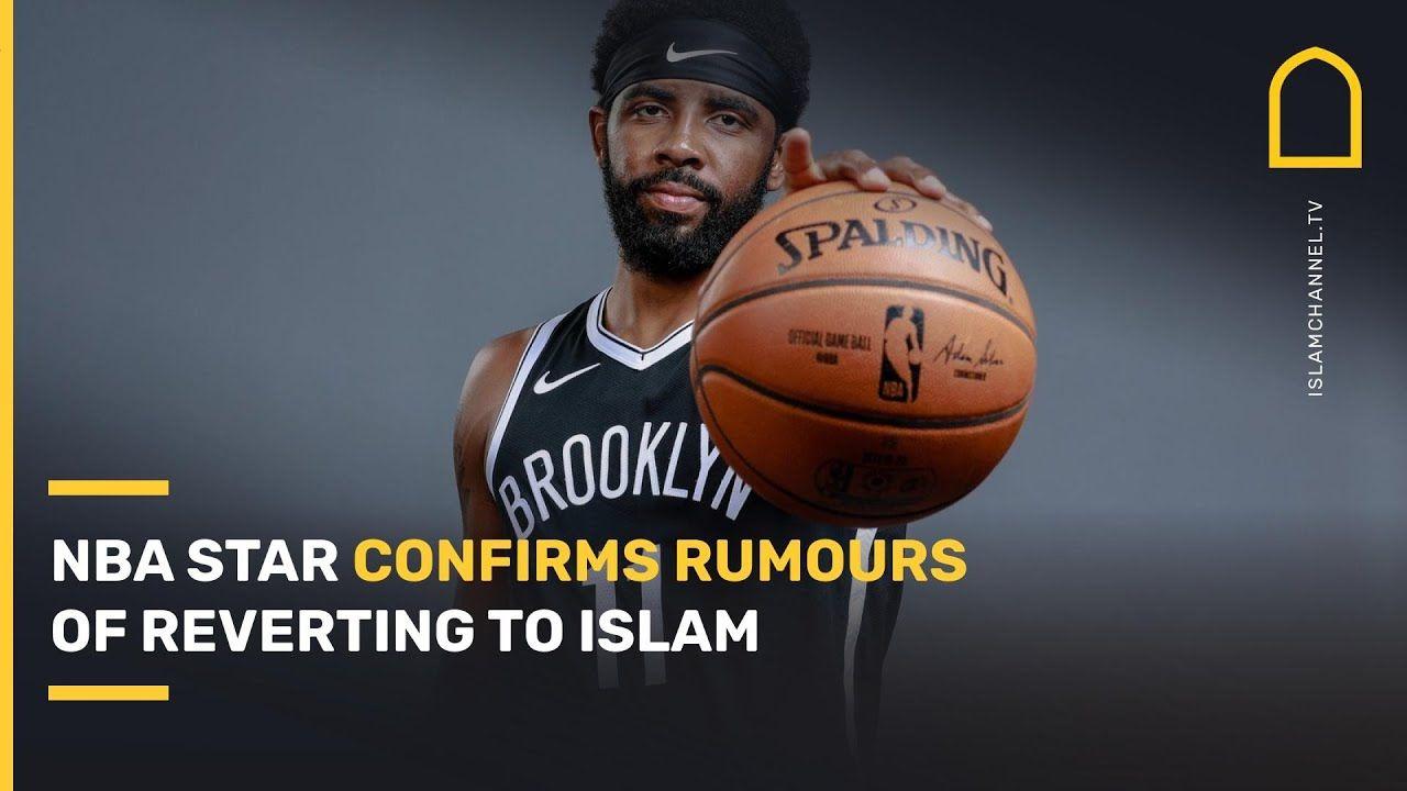 🏀 NBA Star Kyrie Irving Confirms | Revert To Islam ☪️