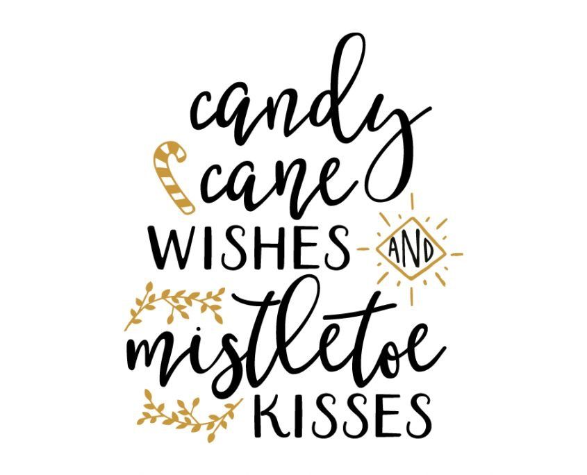 Candy cane wishes and mistletoe kisses silhouette cameo