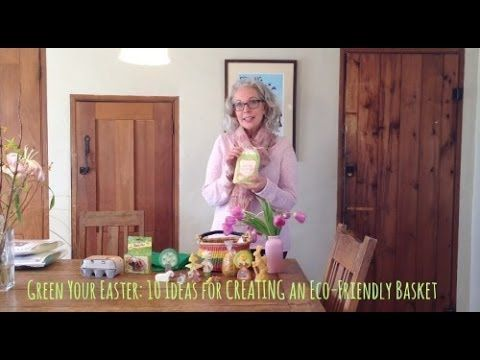 Green your easter 10 ideas for creating an eco friendly basket easter baskets negle Gallery