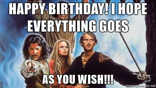 Happy Birthday Princess Bride Meme Www Imagenesmi Com