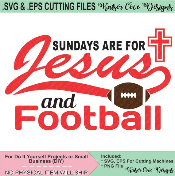 SVGEPS Cutting File Sundays Are For Jesus and by KaiserCoveDesigns
