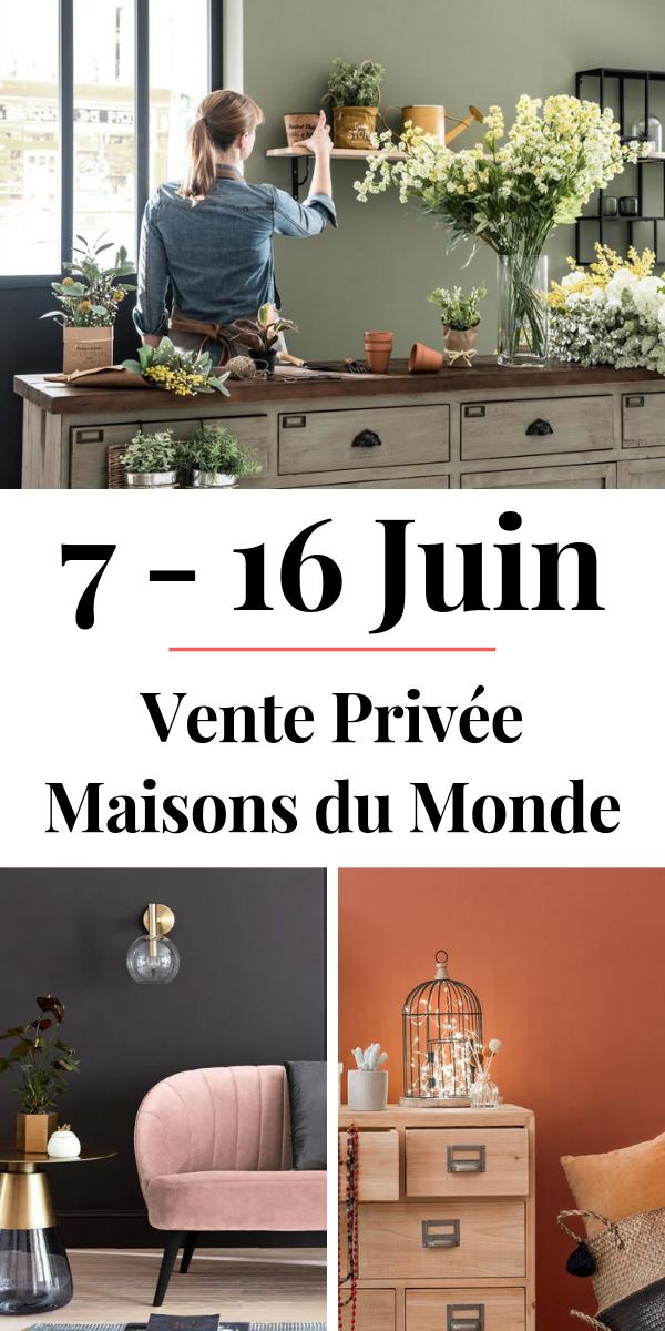 Maisons Du Monde Lance Ses Ventes Privees De L Ete 2020 Decoration Maison Du Monde Maison Du Monde Vente Privee Maison