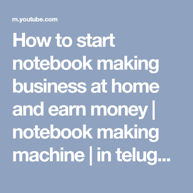 How To Start Notebook Making Business At Home And Earn Money
