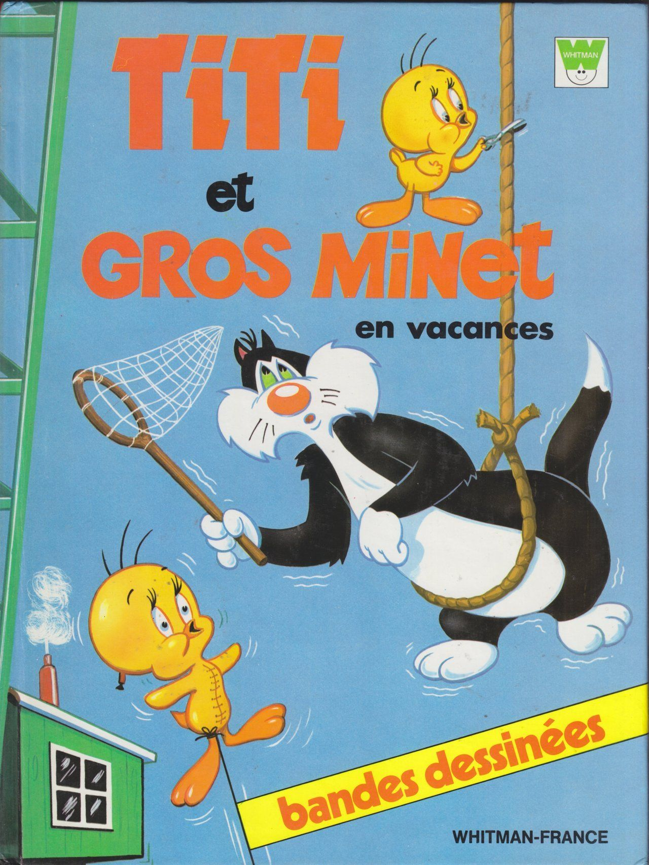 Titi Et Gros Minet : minet, Title:, Minet, VacancesSeries:, Whitman, France, Story, Books, Characters:, Tweety,, Sylvester,, Granny, Creators:, Unkn…, Characters