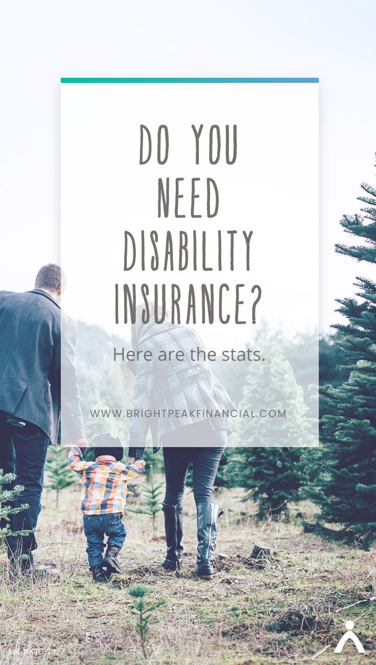 Do You Need Disability Insurance Disability Insurance Disability