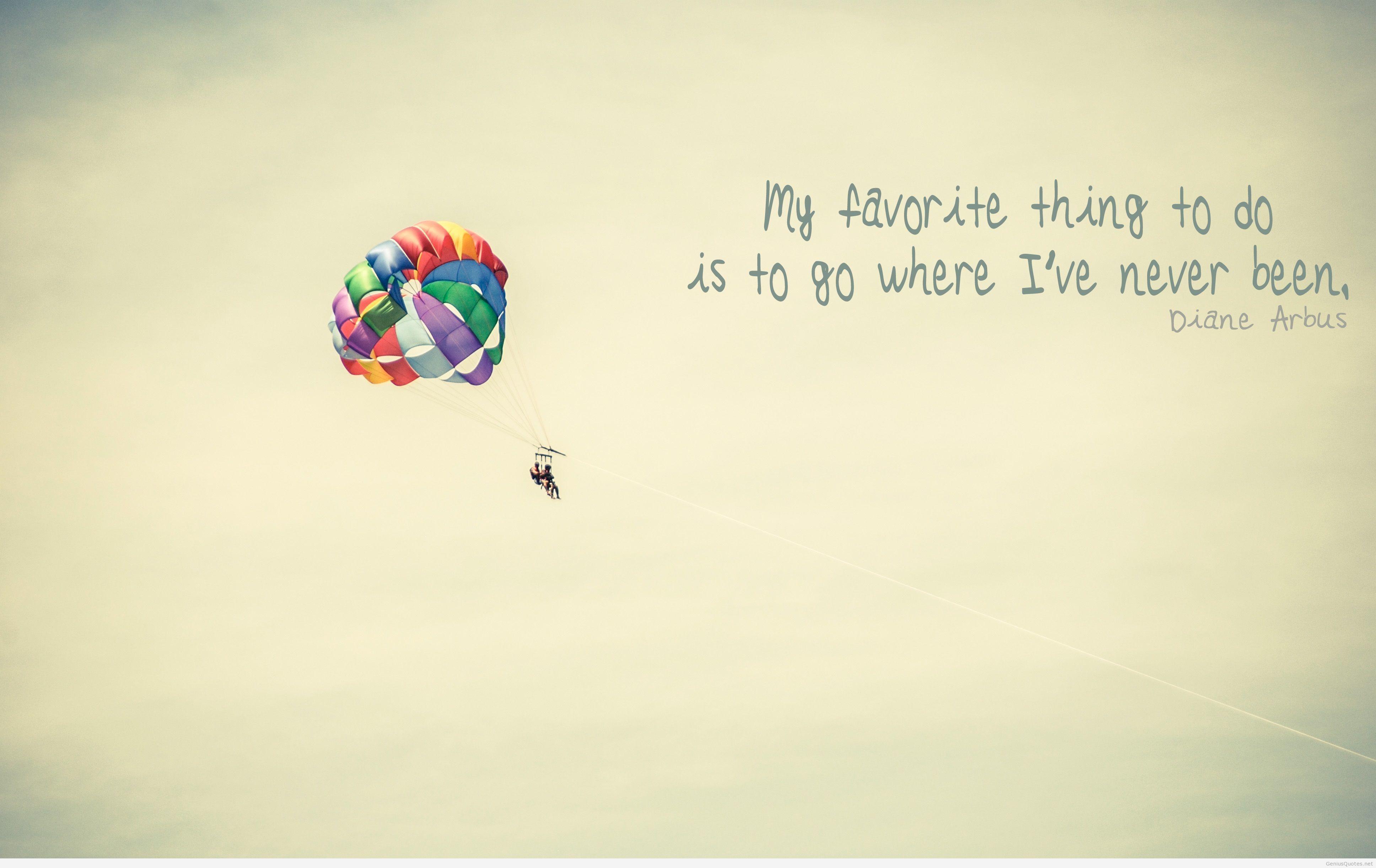 Where I've never been