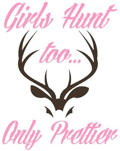 Color Girls Hunt Too Only Prettier Vinyl Decal Sticker Deer - Hunting decals for trucksonestate rack attack truck van window vinyl decal sticker