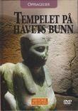 """""""OPPDAGELSER - Tempelet på havets bunn Historie på en ny måte 34"""""""