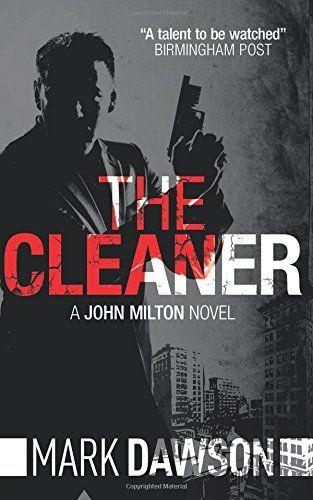 The Cleaner (John Milton) by Mark Dawson   Books I'm Reading