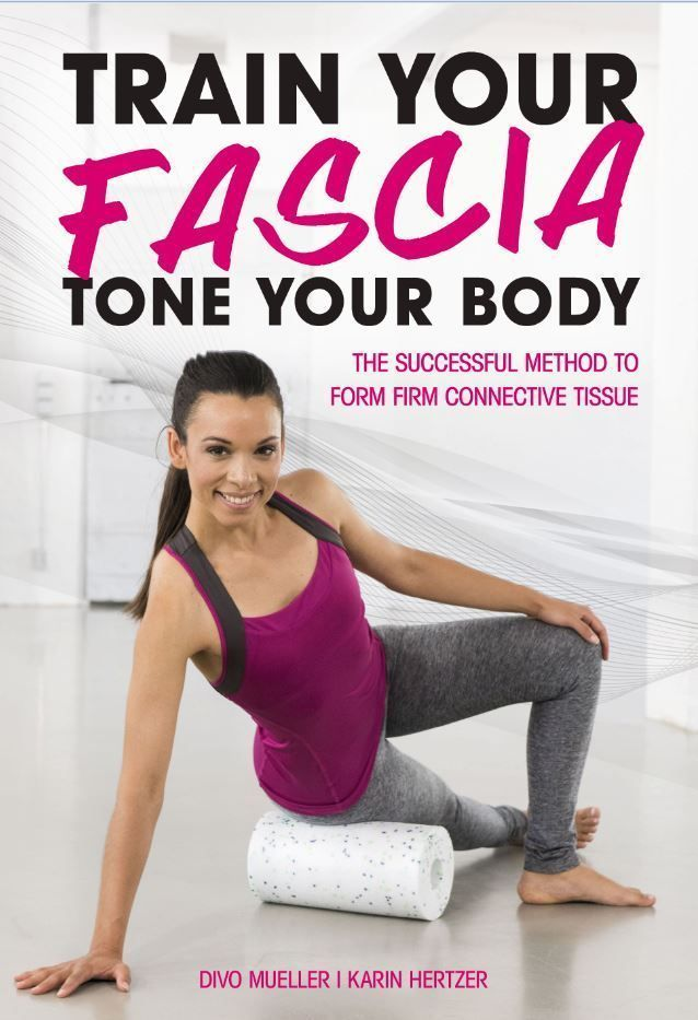 Train your fascia to tone your body. This successful method will help you form firm connective tissu...