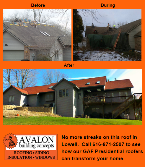 No More Streaks On This Roof In Lowell Call 616 871 2507 To See How Our Gaf Presidential Roofers Can Transform Your Home Building Concept Roofer Roof Siding