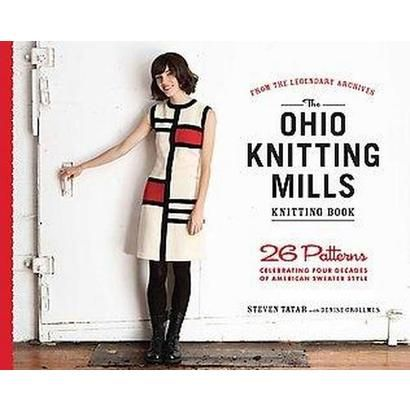 The Ohio Knitting Mills Knitting Book (Paperback)