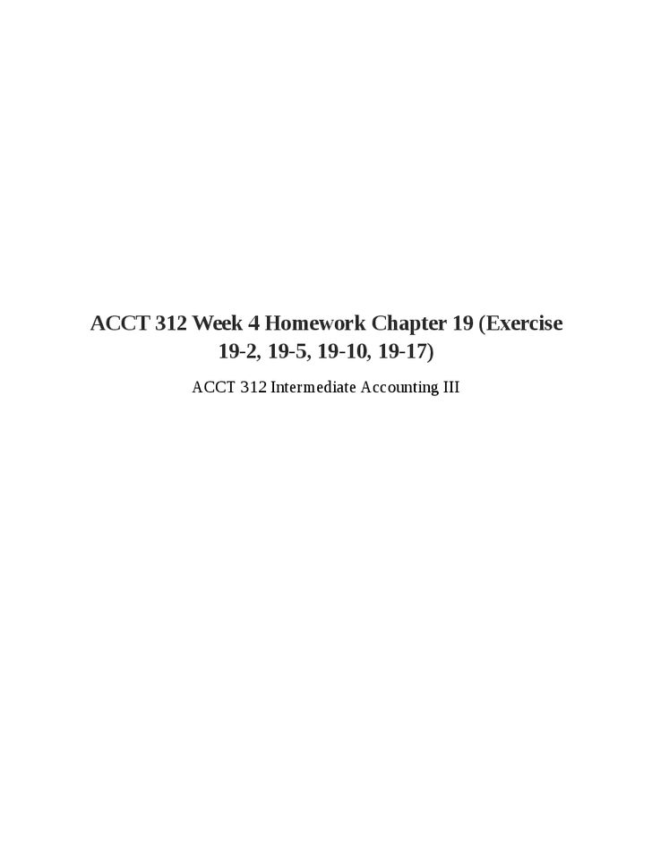 ACCT 312 Week 4 Homework Chapter 19 (Exercise 19-2, 19-5, 19-10, 19
