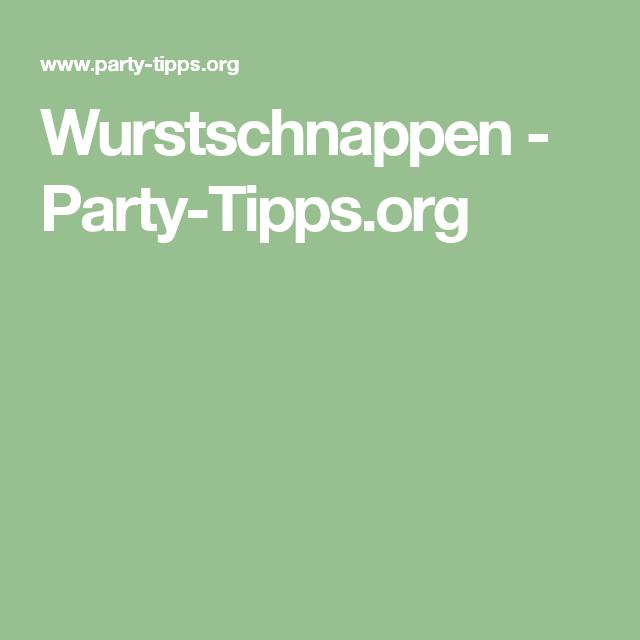 Wurstschnappen Party Tipps Org Kindergeburtstag Geburt Wurstchen