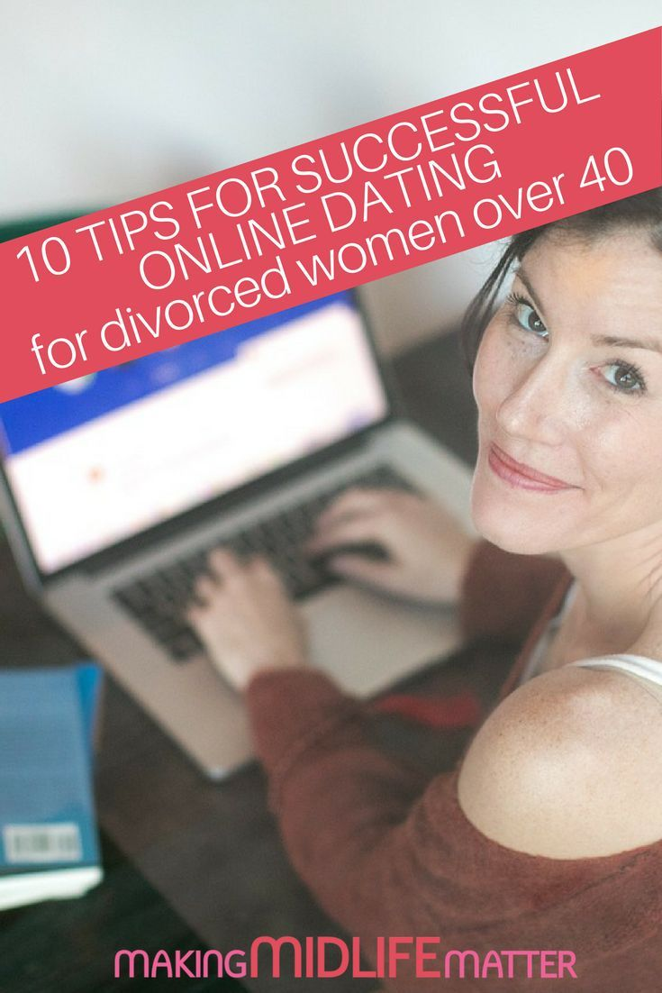 Dating after divorce women over 40