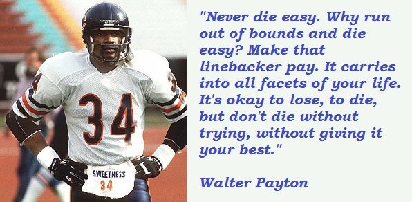 Walter Payton Quotes With
