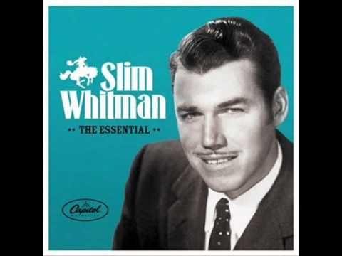 ▶ SLIM WHITMAN-I REMEMBER YOU. - YouTube