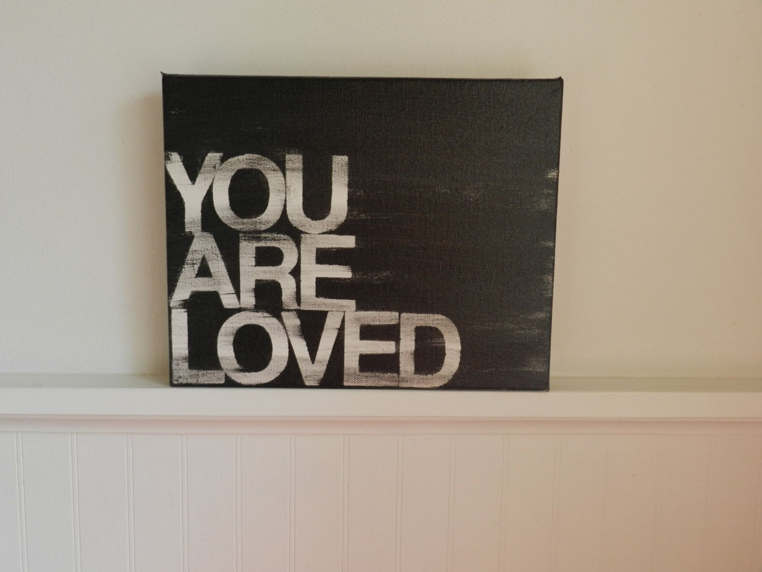 you are loved  8x10  hand painted canvas  by thenotsoblankcanvas. , via Etsy.