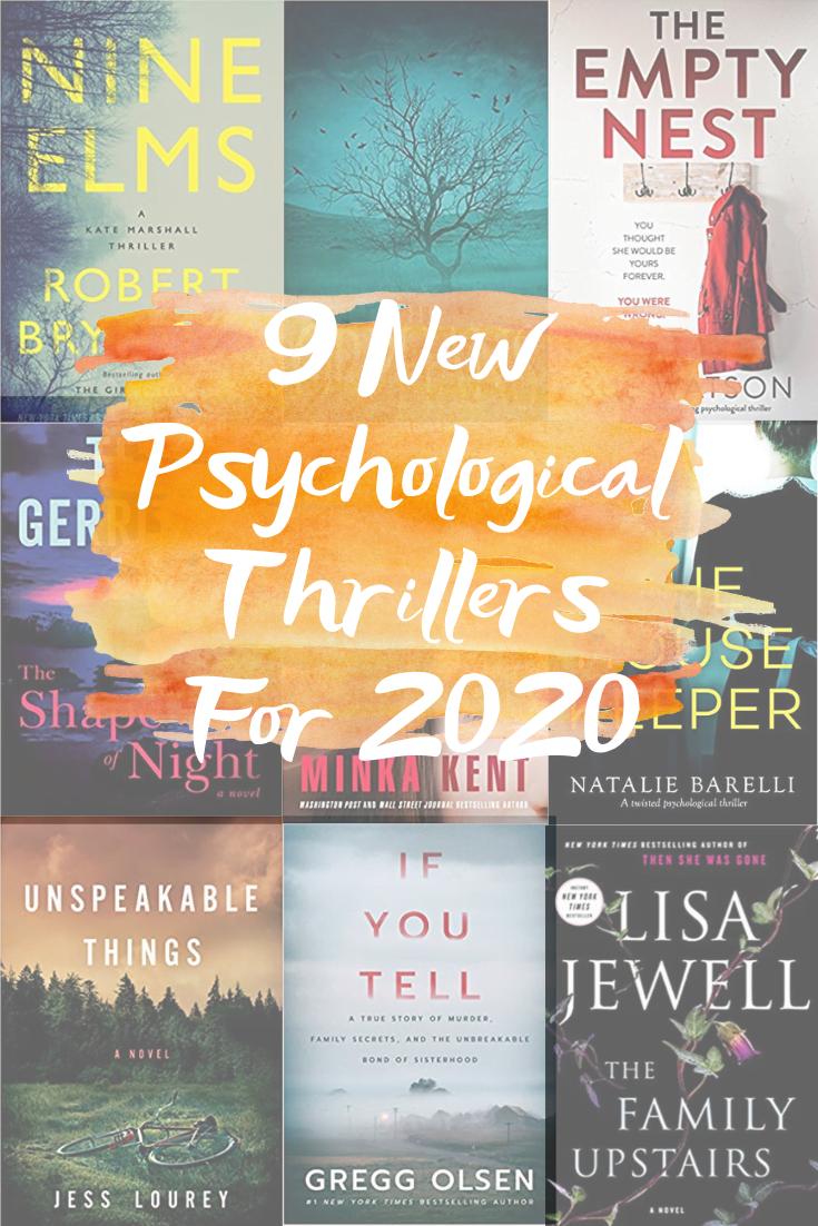 9 New Psychological Thrillers For 2020 In 2020 Book Club Books Good Thriller Books Thriller Books