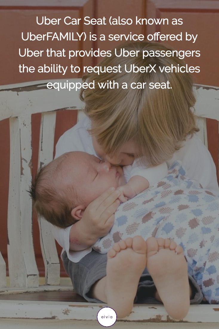 Uber Car Seat (also known as UberFAMILY) is a service offered by ...
