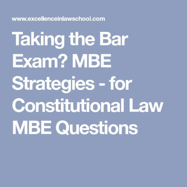 MBE Strategies - for Constitutional Law MBE Questions | JD