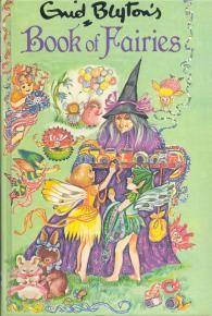 The Enid Blyton Book of Fairies (No. 16) by Enid Blyton
