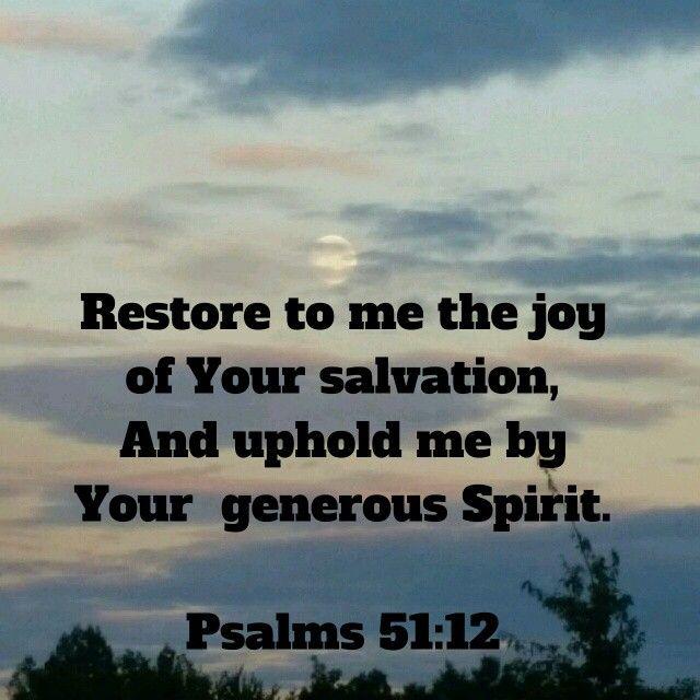 Psalms 51 12 Nkjv With Images Psalms Nkjv Bible