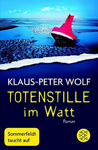 Totenstille im Watt: Roman von Klaus-Peter Wolf https://www.amazon.de/dp/3596297648/ref=cm_sw_r_pi_dp_x_RmlyzbAY0VS71
