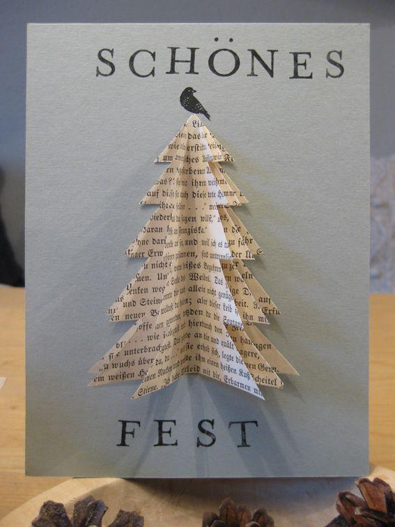 Die letzten Weihnachtskarten sind heute Morgen auf den Weg gegangen. Verwendetes Material: ein Stück grauer Fotokarton, 3 Seiten aus einem alten Buch, Schere, Kleber, Buchstaben- und Amselstempel Stempelkissen