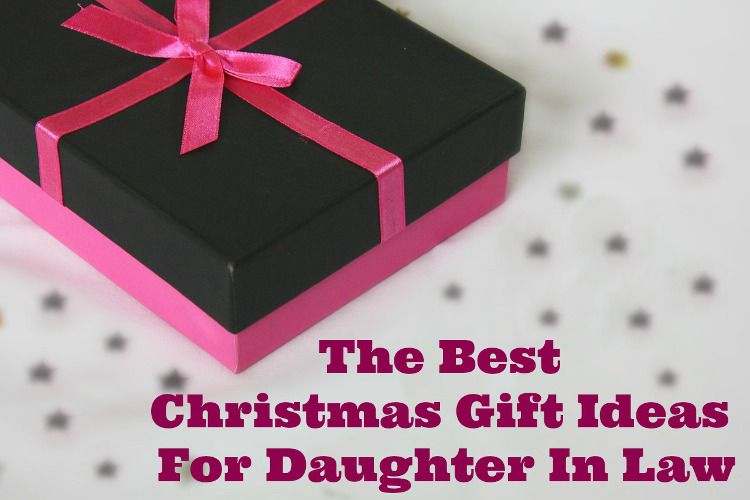 Find Some Really Great Christmas Gift Ideas For Daughter In Law Right Here Daughterinlaw