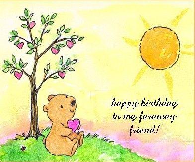 Happy Birthday To My Faraway Friend Happy Birthday Wishes Happy