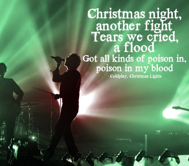 The 22 Saddest Christmas Songs Of All Time Coldplay Lyrics All About Time Songs