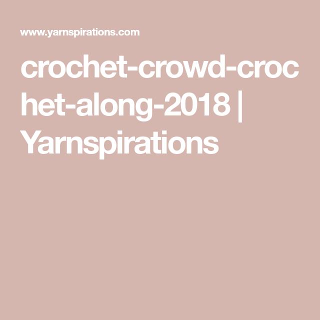 crochet-crowd-crochet-along-2018 | Yarnspirations | crochet