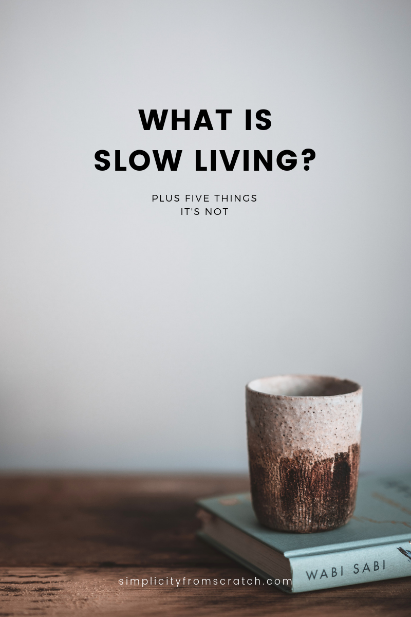 Slow Living is trending, but what does it actually MEAN? What IS Slow Living? . I've been living the Slow Life for over a decade. The Slow Lifestyle might seem like a fad, but it's been around a long time. I'll dive into the history and help explain what Slow Living is - and isn't. #slowliving #slowlifestyle #voluntarysimplicity #downshifting #simplelife From the Simplicity from Scratch Blog.